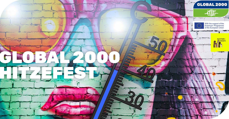 GLOBAL 2000 Hitzefest